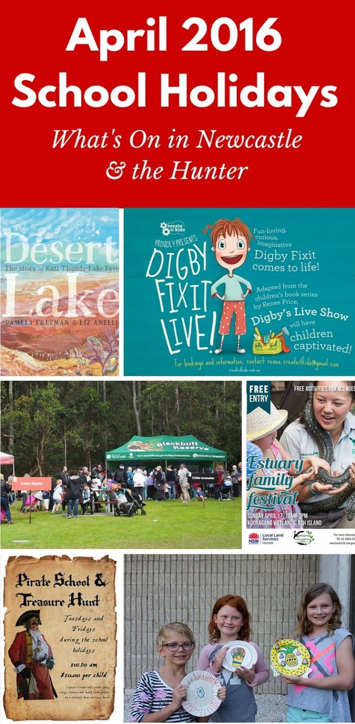Looking for activities in Newcastle & surrounds for April 2016 School Holidays. Here's some ideas.