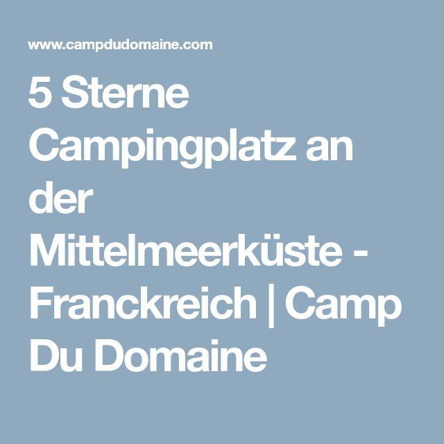 5 Sterne Campingplatz an der Mittelmeerküste - Franckreich | Camp Du Domaine