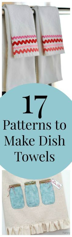 17 Patterns to Make Dish Towels - In this collection find amazing towel tutorials that are absolutely perfect for your kitchen decor.