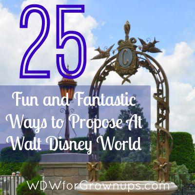 25 Fun and Fantastic Ways to Propose At Walt Disney World! #DisneyWeddings