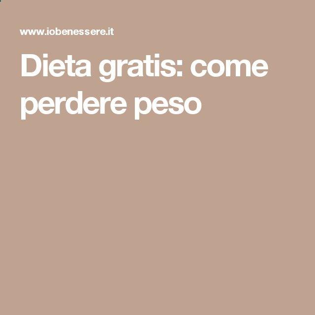 Dieta gratis: come perdere peso