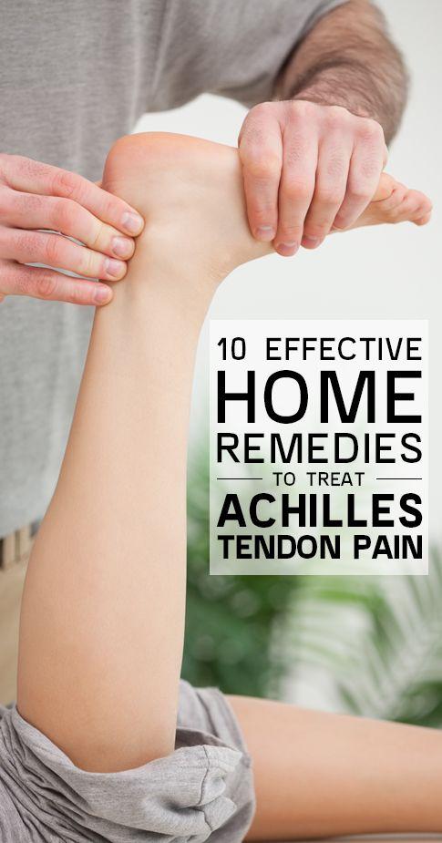 10 Effective Home Remedies To Treat Achilles Tendon Pain