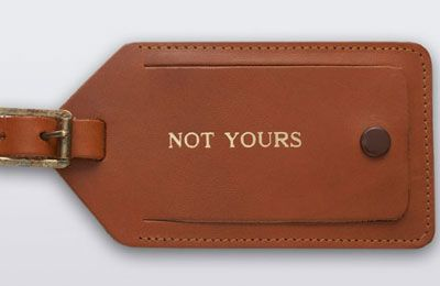 J. Press luggage tag. Sold out! I remember a guy in class labeled all his stuff 'Not Yours' too. Haha.