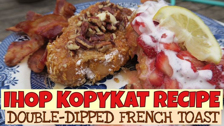 IHOP KOPYKAT RECIPE - Double Dipped French Toast   | Tasty Tuesday and M...