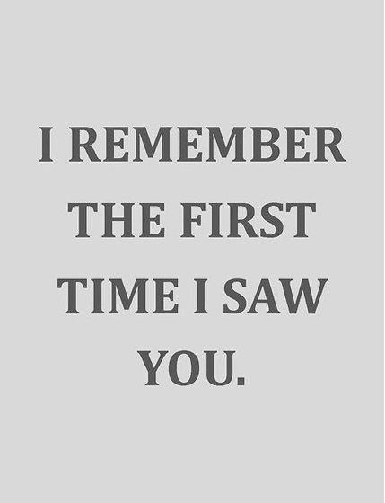 I Loved You First Quotes   remember the first time I saw the 'Smells Li by Shakira @ Like ...