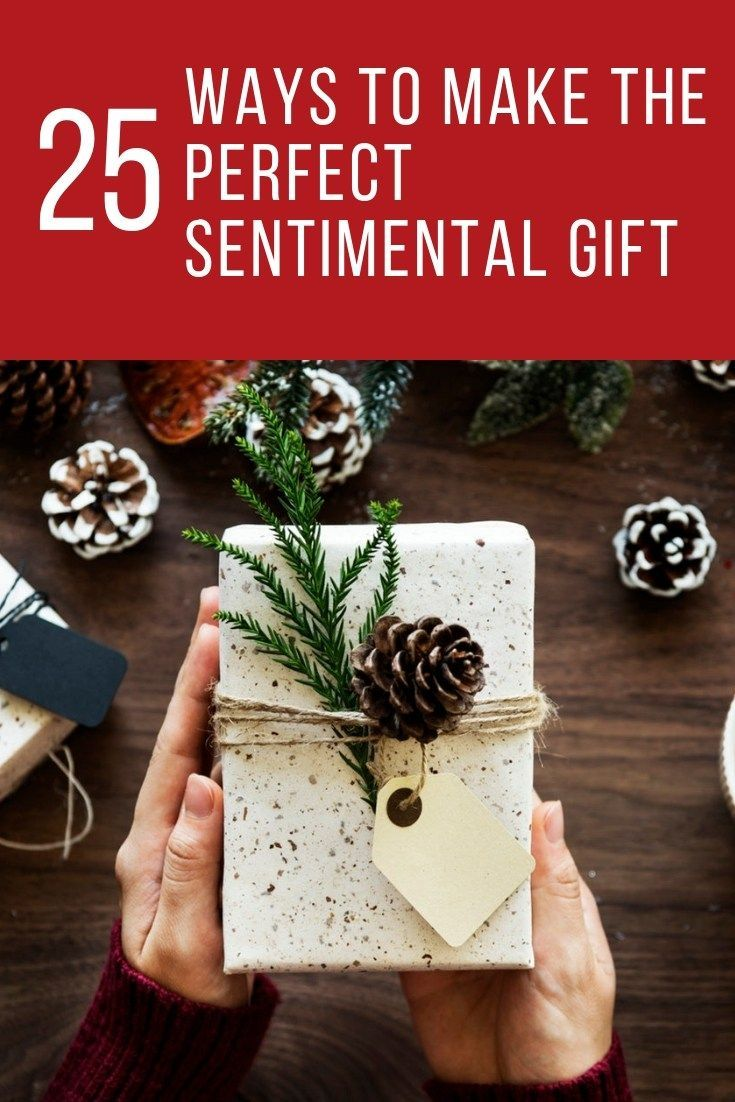 Sentimental Gift Ideas That Will Make Someone\'s Heart Happy ...
