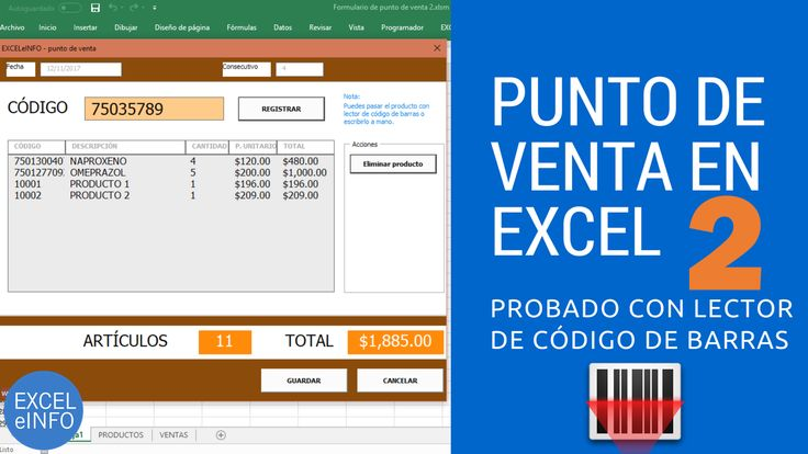 Punto de Venta en Excel vba probado con lector de código de barras.