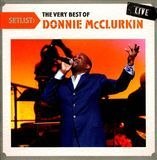 Setlist: The Very Best of Donnie McClurkin Live [CD], 90779