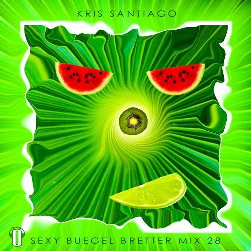 Kris Santiago - Sexy Buegel Brettter Mix 28 (OKO Radio Special) by Kris Santiago I NDYD on SoundCloud