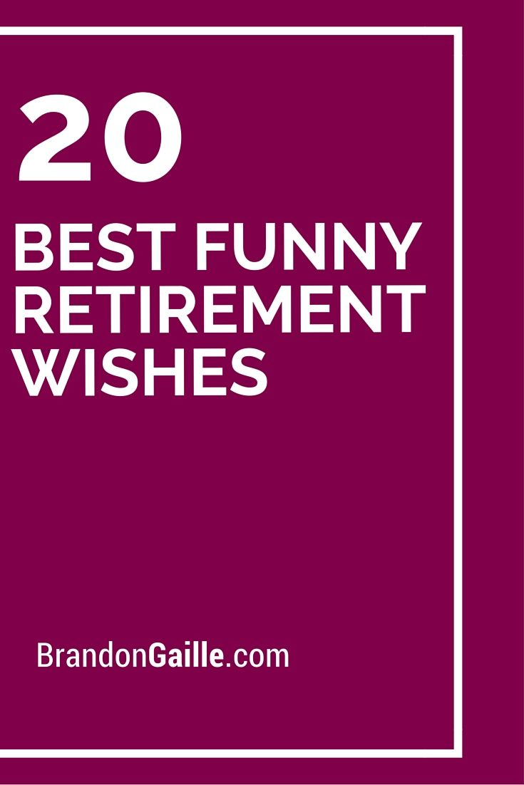 20 Best Funny Retirement Wishes