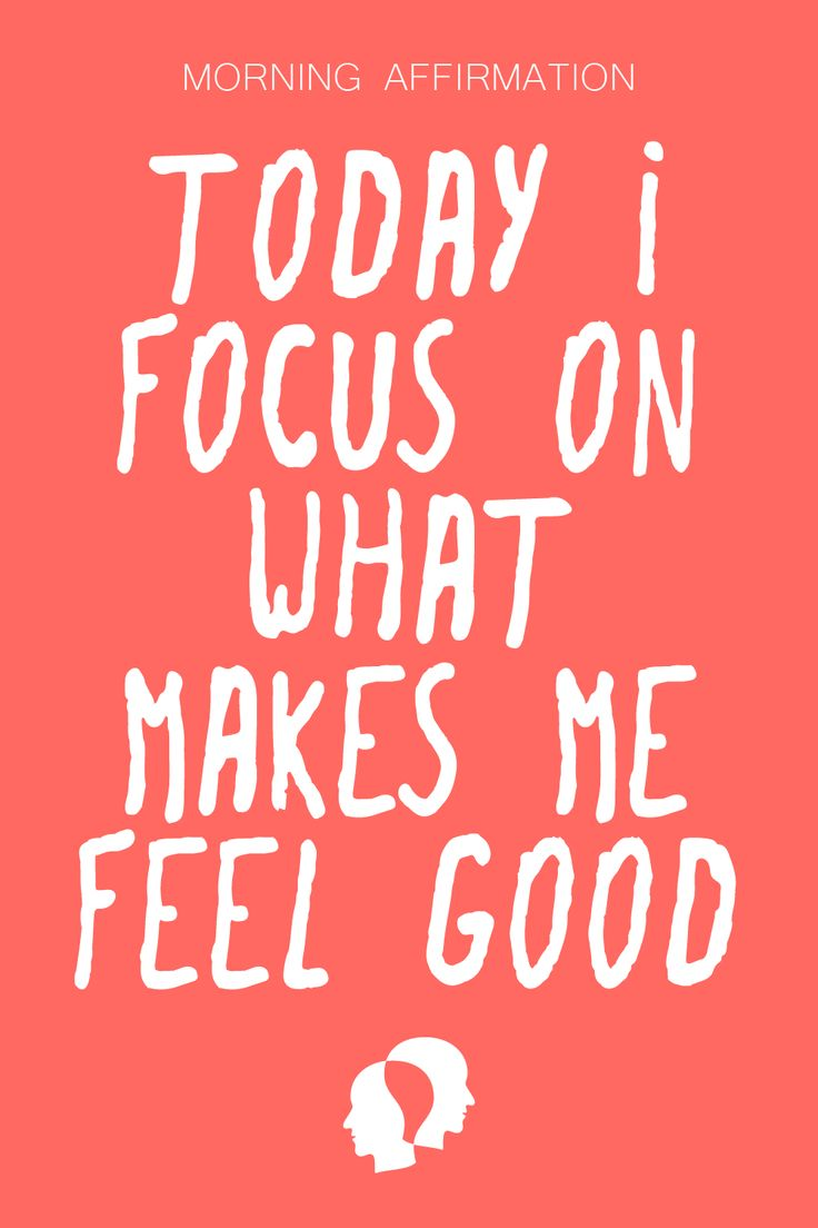 """TODAY I FOCUS ON WHAT MAKES ME FEEL GOOD"" Law Of…"