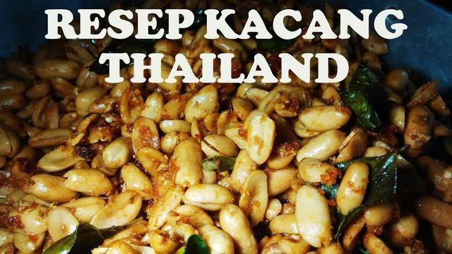 Resep Cara Membuat Kacang Thailand Kacang Resep Camilan