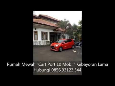 """0856 93123 544 - Jual Rumah Mewah """"Cart Port 10 Mobil"""" Kebayoran Lama Ja..."""