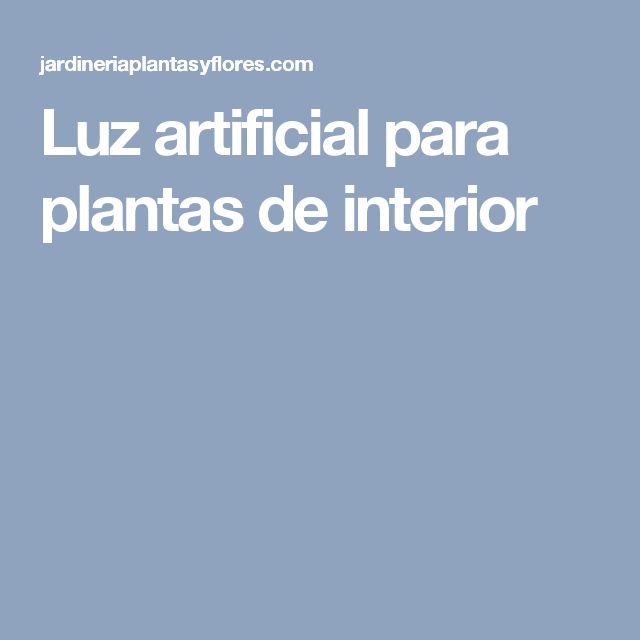 Luz artificial para plantas de interior
