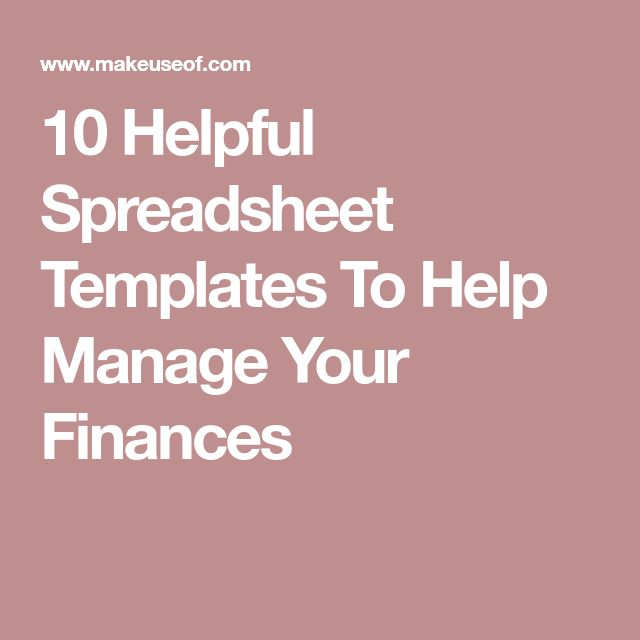 10 Helpful Spreadsheet Templates To Help Manage Your Finances #FinanceSpreadsheet #FinanceManagement