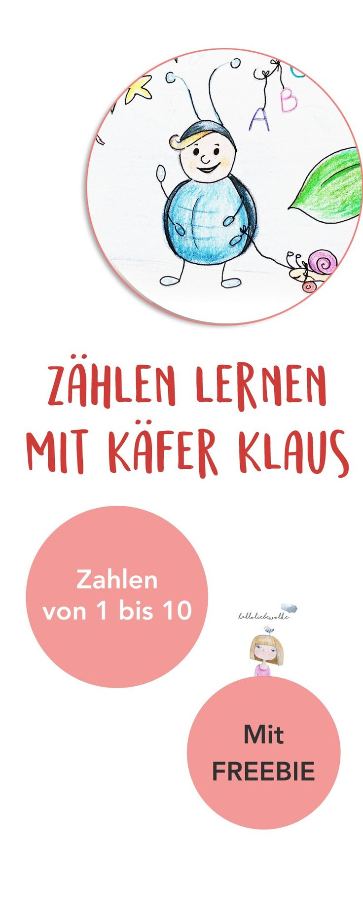 """Zählen und Zahlen lernen mit einer Geschichte von """"Käfer Klaus"""" für Kleinkinder in Kindergarten und Vorschule. Mit Freebie als kostenloses Printable zum Malen und Kreativ sein. Viel Spaß mit Käfer Klaus."""