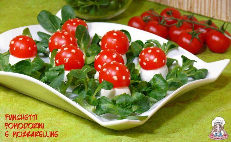 Funghetti pomodorini e mozzarelline