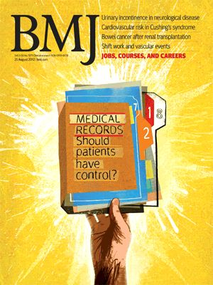 "The cover of the British Medical Journal includes my article titled ""Patients must have control of their medical records"": Imagine an elderly patient with heart disease, arthritis, and a history of…"