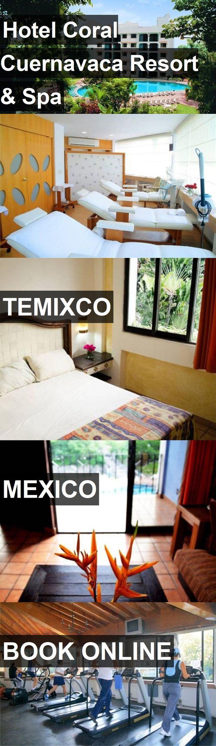 Hotel Coral Cuernavaca Resort