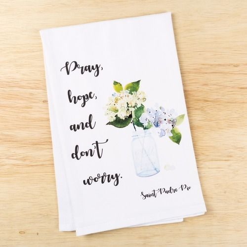 Don't Worry Padre Pio Kitchen Towel