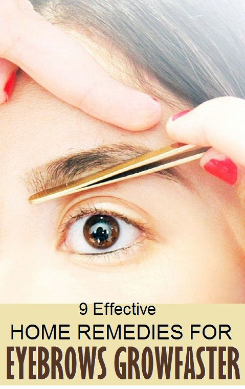 9 Effective Home Remedies For Eyebrows Grow Faster
