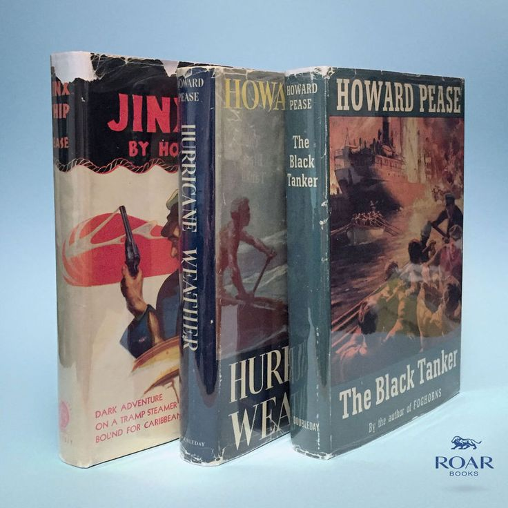 Howard Pease book lot: THE BLACK TANKER, HURRICANE WEATHER, THE JINX SHIP (1946)