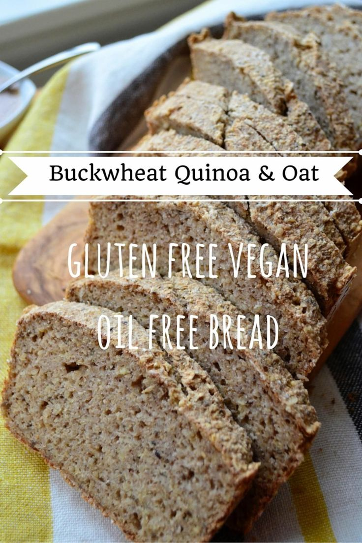 Ashley Madden - To Bread Or Not To Bread? Gluten Free, Vegan, Oil Free Buckwheat Quinoa Bread.