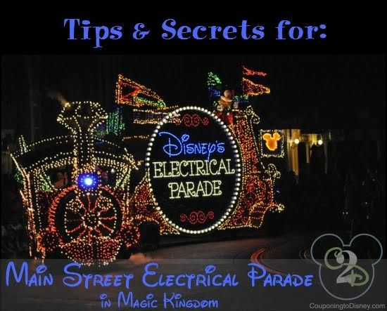 Tips and secrets for the Main Street Electrical Parade in Walt Disney World plus the 5 best viewing locations.