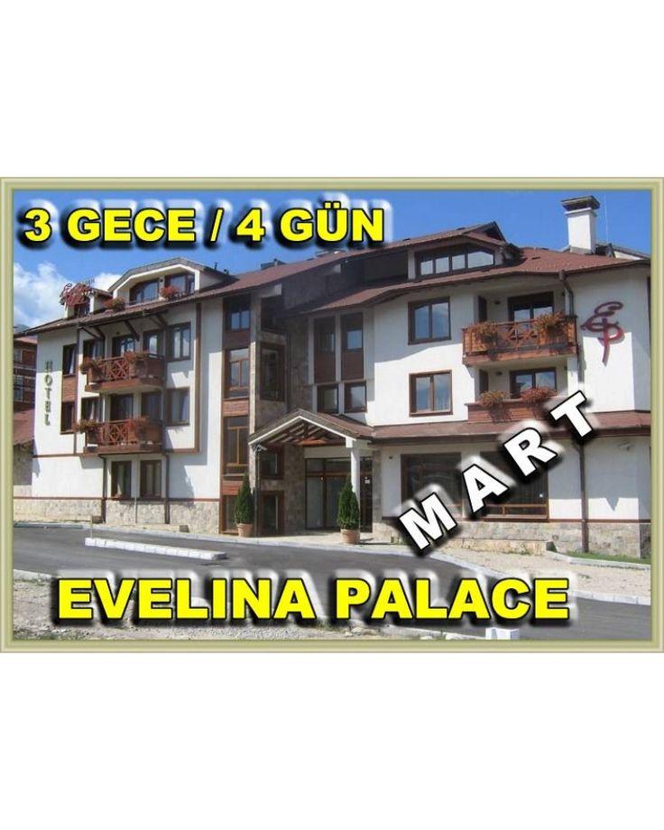 BANSKO KAYAK TURU / MART  2018 / 3 GECE 4 GÜN  / HOTEL  EVELINA PALACE 4* - Mart Ulaşım Dahil 149 euro !