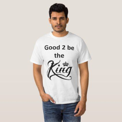 king T-Shirt - #customizable create your own personalize diy