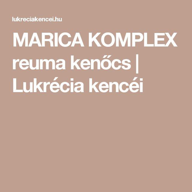 MARICA KOMPLEX reuma kenőcs | Lukrécia kencéi