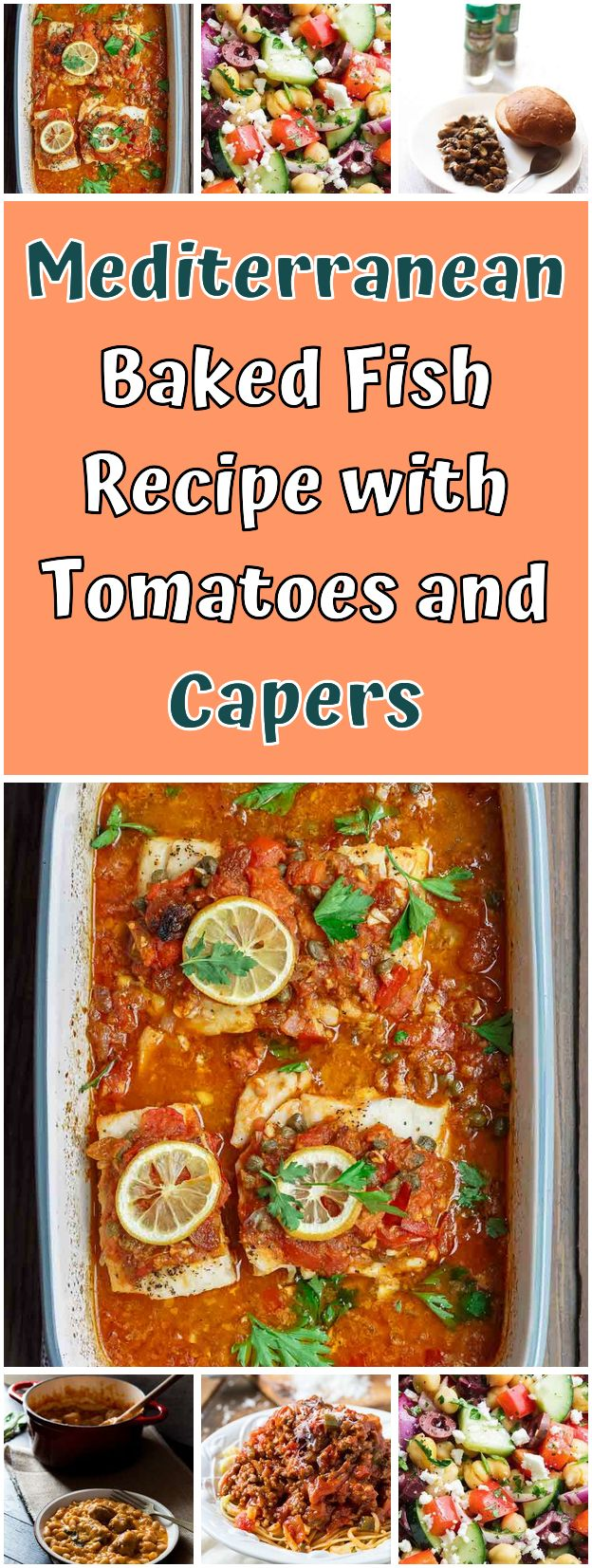 Mediterranean baked fish recipe with tomatoes and capers. Ski easy to flavor …   – Gluten free Recipes