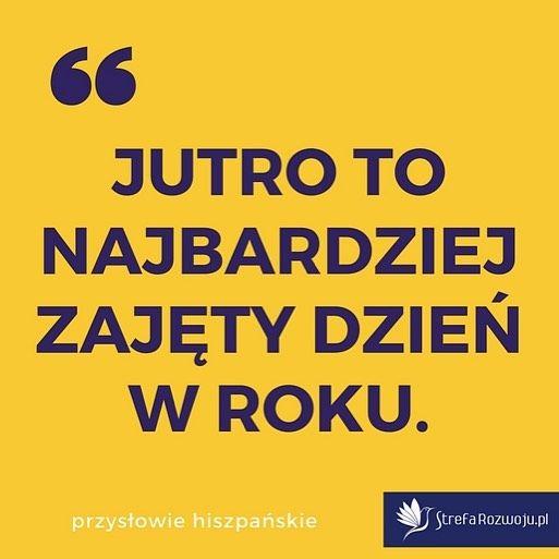 Prawda to? 😉 #strefarozwoju #quotes #motivational #psychology #pozytywnie #tbt #uskrzydlamy #zen #spirituality #spirit #medytacja #balance #motywacja #życie #motivation #zdrowie #youcandoit #life #szczescie #happy #happiness #peace #mindfulness #uwaznosc #odwaga #now #here #terazniejszosc #tomorrow #jutro