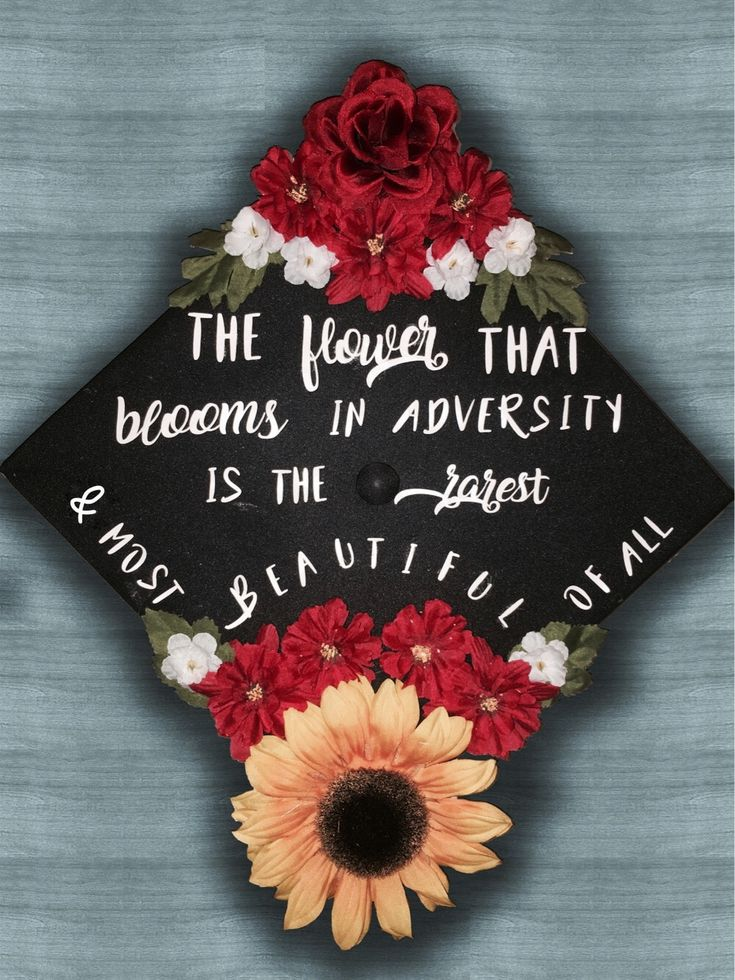 The flower that blooms in adversity is the rarest and most beautiful of them all. Cute graduation cap. Fast design. Red, floral, white, green leaves. #cutg ...