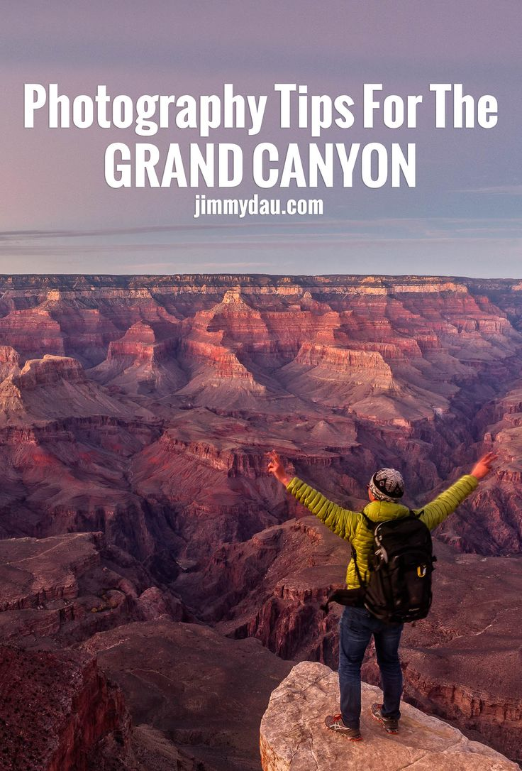 Grand Canyon Photography Tips 19 best
