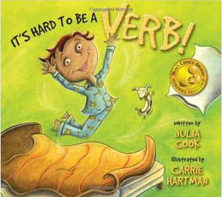 It's Hard to be a Verb by Julia Cook: Great for introducing verbs and encouraging students to use different, less common verbs.