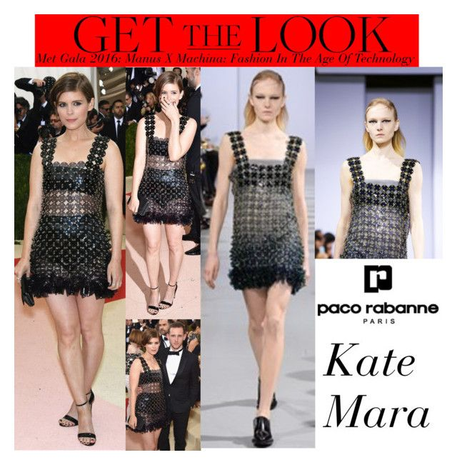 """Kate Mara: Met Gala 2016: Manus X Machina: Fashion In The Age Of Technology"" by valenlss ❤ liked on Polyvore featuring Paco Rabanne"