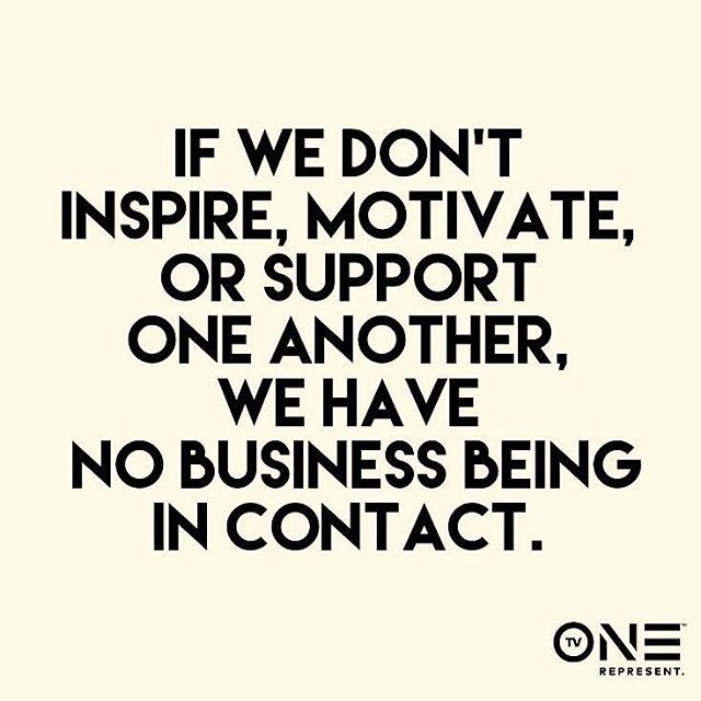 Inspire motivate and support each other | Quotes to live by ...