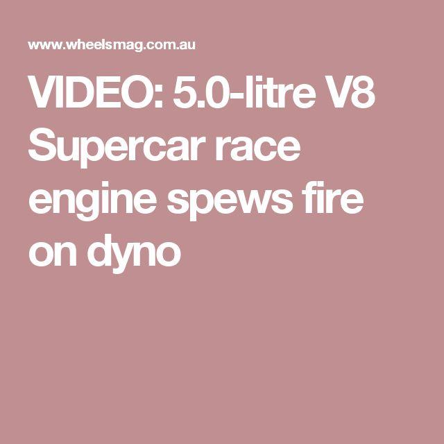VIDEO: 5.0-litre V8 Supercar race engine spews fire on dyno