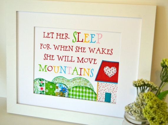 Let her sleep for when she wakes she will move mountains 8 x 10 print- nursery quote- newborn baby girl- Nursery art