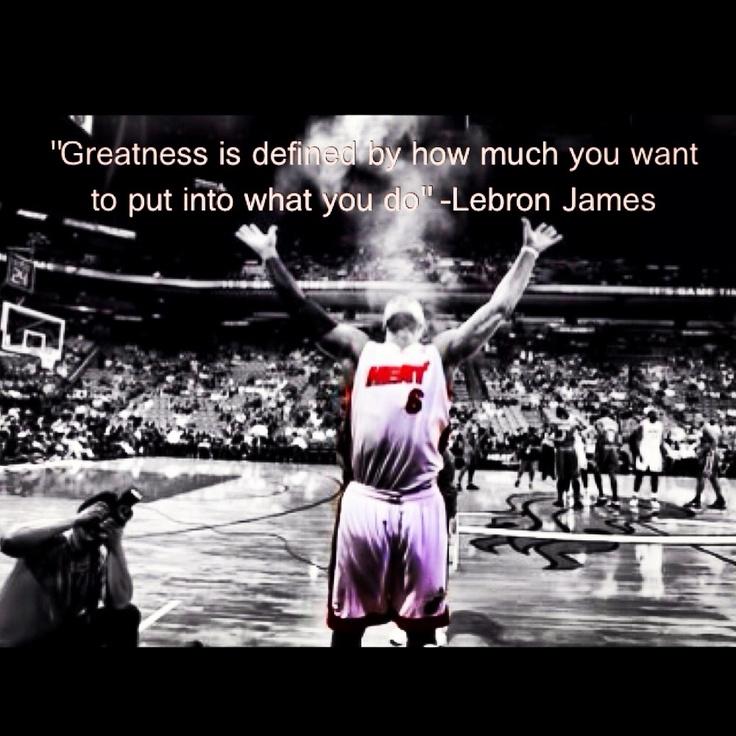 Greatness quote | Lebron James | Pinterest | Kid, Quotes ...