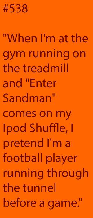 #538 enter sandman ~ get your run on !