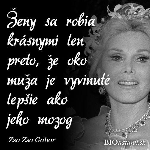 Citát od Zsa Zsa Gabor