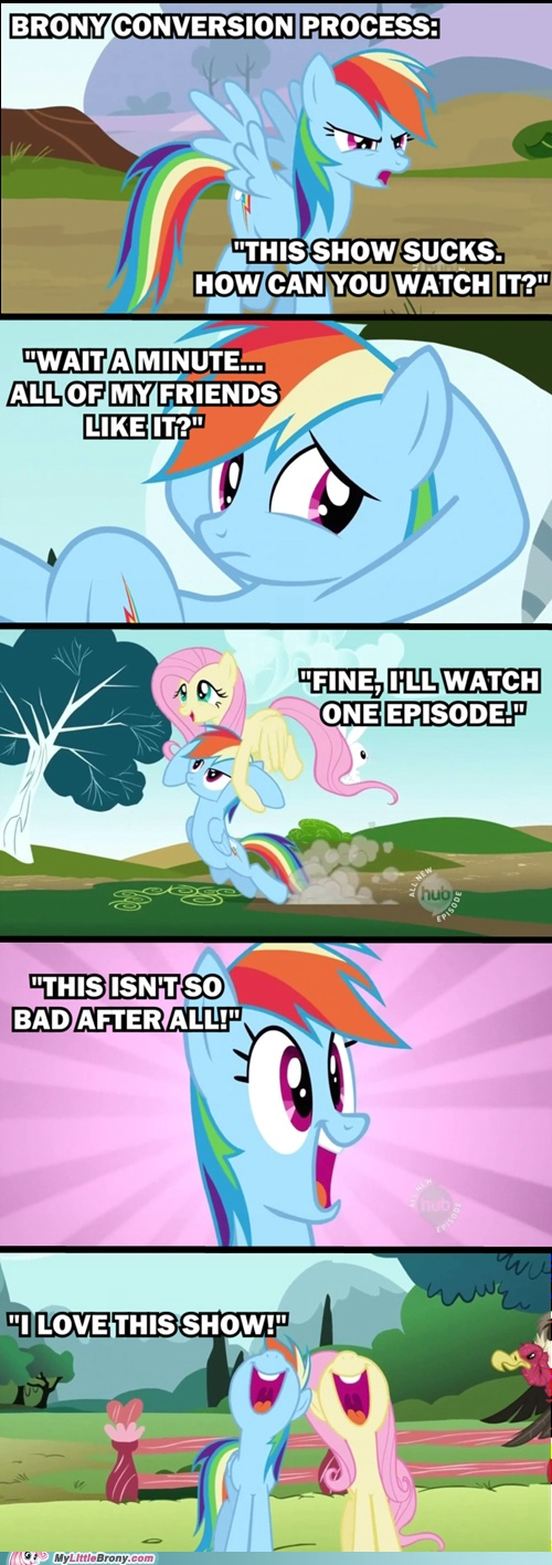 And this is how bronies start(: lol this is how I started