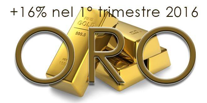 L'Oro chiude il primo trimestre con un rialzo del 16%