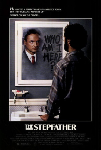 The Stepfather. Freaking AWESOME movie!