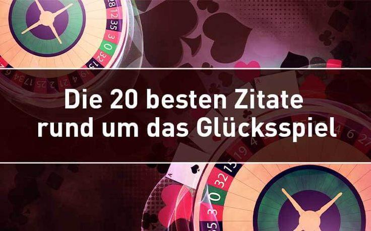 Die besten Glücksspiel Zitate