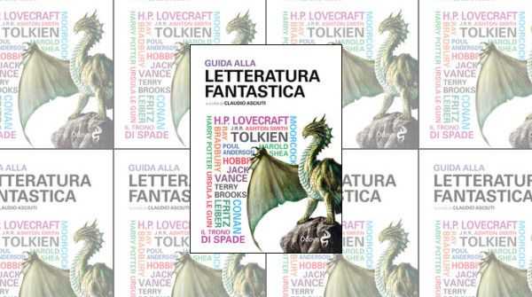 Claudio Asciutti (a cura di), Guida alla letteratura fantastica, Odoya, 36€