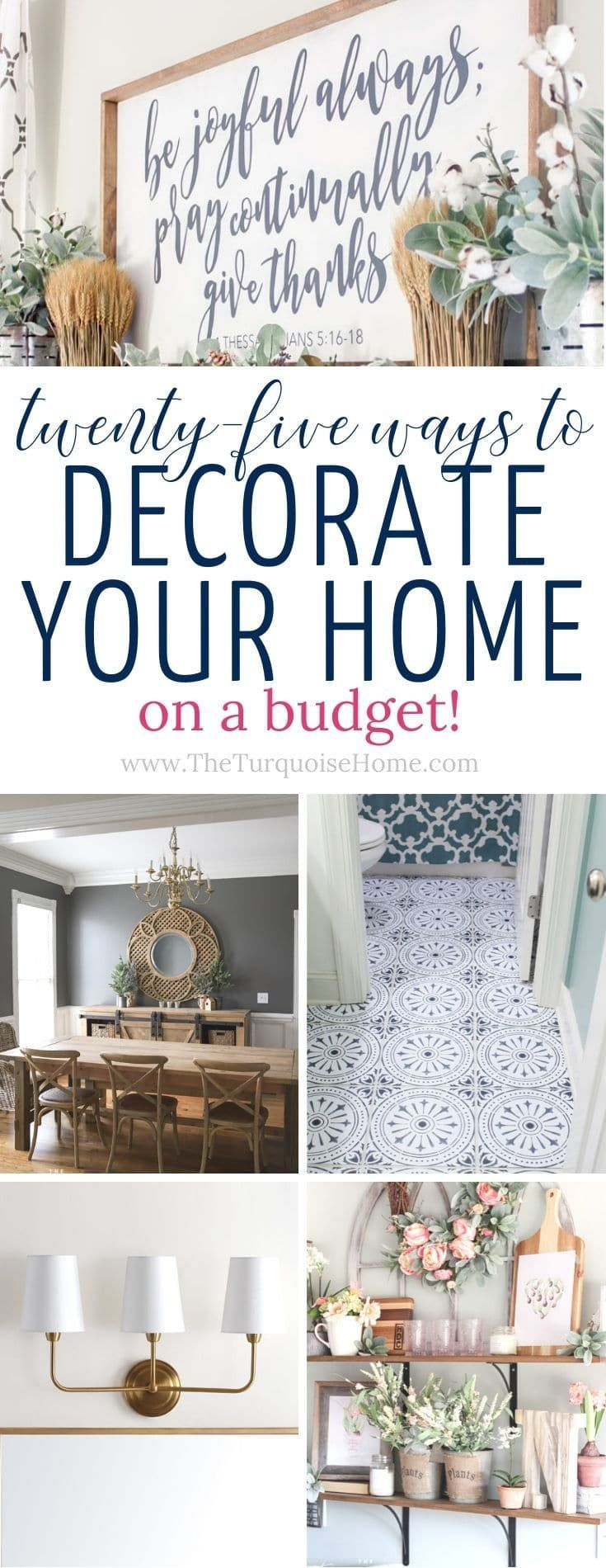 25 Ways To Decorate Your Home On A Budget Decorating A New Home Affordable Home Decor Decorating Your Home