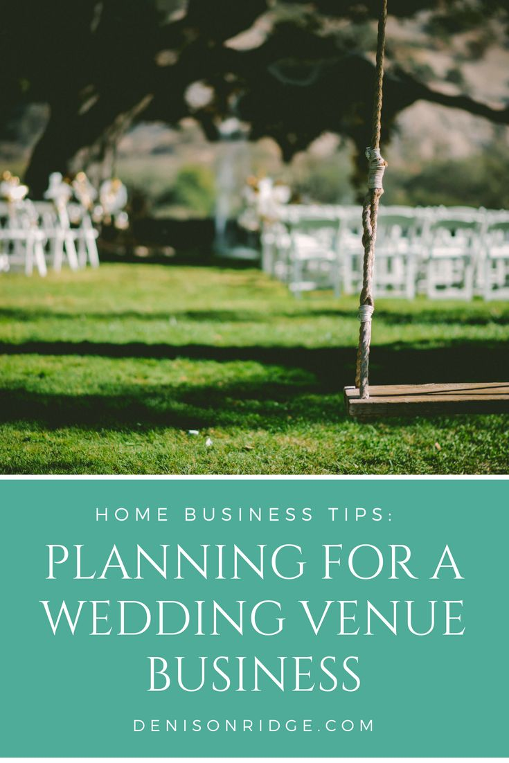 Planning Tips for a Wedding Venue Business